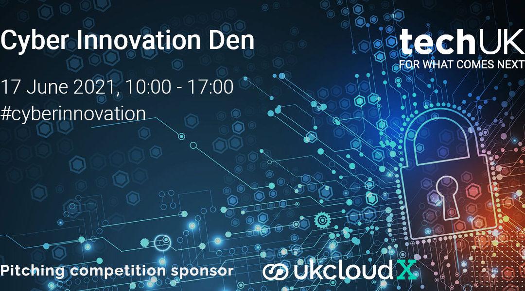 Selected for Cyber Innovation Den